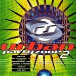 Urban Partyzone 2 (The Choice Of A New Generation) (CD)