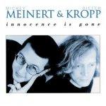 Meinert & Kropp - Innocence Is Gone (CD)