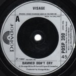 Visage - Damned Don't Cry (7)