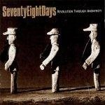 SeventyEightDays - Revolution Through Anonymity (CD)