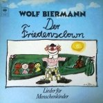 Wolf Biermann - Der Friedensclown - Lieder Für Menschenkinder (LP)
