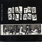 Kilians - Kill The Kilians (CD)