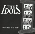 The Idols - Divided We Fall (CD)