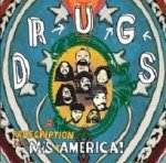 Drugs - A Prescription For Mis-America (CD)