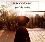 Eskobar - Good Day For Dying (Maxi-CD)