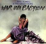 Max Romeo & The Upsetters - War Ina Babylon (CD)