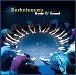 Barbatuques - Body Of Sound (CD)