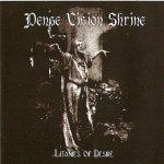 Dense Vision Shrine - Litanies Of Desire (CD)