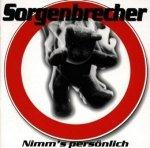 Sorgenbrecher - Nimm's Persönlich (CD)