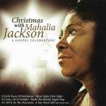 Mahalia Jackson - Christmas With Mahalia Jackson - A Gospel Celebration (CD)