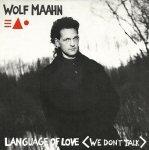 Wolf Maahn - Language Of Love (We Don't Talk) (12'')