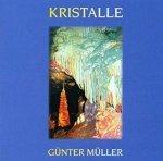 Kristalle - Gunter Muller (CD)