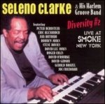 Seleno Clarke His Harlem Groove Band Diversity #2 (CD)