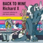 Richard X - Back To Mine (CD)