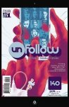 UnFollow #1 (Jan 2016)