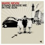 Mark Nevin - Stand Beside Me In The Sun (CD)