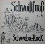 Schwoißfuaß - Schwoba-Rock Laif (LP)