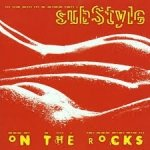 Substyle - On The Rocks (CD)