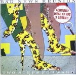 Bad News Reunion - Two Steps Forward (LP)