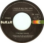 Tyrone Davis - I Had It All The Time / You Wouldn't Believe (7)