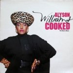 Alyson Williams - Cooked (The Remix Album) (LP)