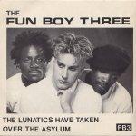 The Fun Boy Three The Lunatics Have Taken Over The Asylum. (7)