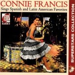 Connie Francis - Sings Spanish & Latin American Favorites (CD)