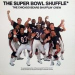 The Chicago Bears Shufflin' Crew - The Super Bowl Shuffle (12'')