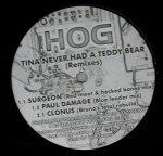 Paul Damage - Tina Never Had A Teddy Bear (Remixes) (12'')