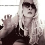 Princess Superstar - Princess Superstar Is (CD)