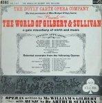 Gilbert & Sullivan, D'Oyly Carte Opera Company - The World Of Gilbert & Sullivan (LP)