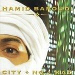 Hamid Baroudi - City No Mad (CD)