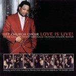LFT Church Choir - Love Is Live! (CD)