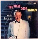 Stan Kenton And His Orchestra - The Stage Door Swings (LP)