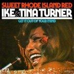 Ike & Tina Turner - Sweet Rhode Island Red (7'')
