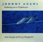 Johnny Adams - Walking On A Tightrope - The Songs Of Percy Mayfield (LP)