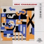 Eric Chasalow - Left To His Own Devices (CD)