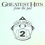 Greatest Hits From The Past Volume 2 (CD)