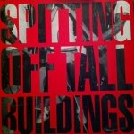 Spitting Off Tall Buildings - Spitting Off Tall Buildings (CD)