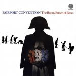 Fairport Convention - The Bonny Bunch Of Roses (LP)