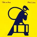 Phil Collins - Take Me Home (7)