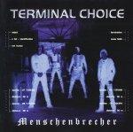 Terminal Choice - Menschenbrecher (CD)