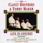 The Clancy Brothers & Tommy Makem - Live In Concert (CD)