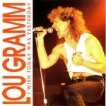 Lou Gramm - I Wish Today Was Yesterday (CD)
