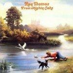 Ray Thomas - From Mighty Oaks (LP)