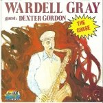 Wardell Gray Guest: Dexter Gordon - The Chase (CD)