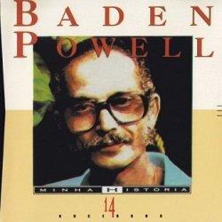 Baden Powell - Minha História (14 Sucessos) (CD)