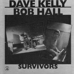 Dave Kelly & Bob Hall - Survivors (LP)