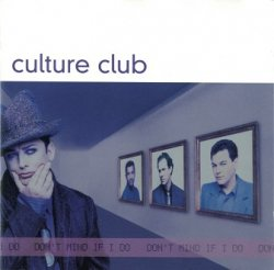 Culture Club - Don't Mind If I Do (CD)
