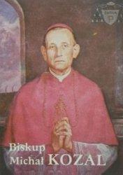Wojciech Frątczak - Biskup Michał Kozal